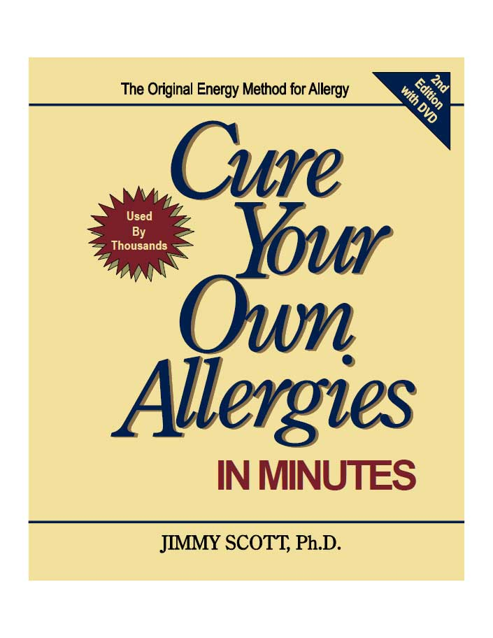 Cure Your Own Allergies In Minutes 2nd Edition Front Cover